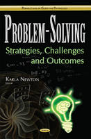 Karla Newton - Problem-Solving: Strategies, Challenges and Outcomes (Perspectives on Cognitive Psychology) - 9781634855136 - V9781634855136