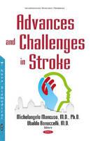 Michelangelo Mancuso and Ubaldo Bonuccelli - Advances and Challenges in Stroke (Neuroscience Research Progress) - 9781634856898 - V9781634856898