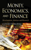 Clifford Dobrowski - Money, Economics, and Finance: Developments, Analyses and Research - 9781634857260 - V9781634857260