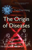 Hong, Yun-Chul - The Origin of Diseases - 9781634857819 - V9781634857819