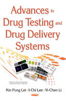 Lei, Kin Fong, Li, Yi Chen - Advances in Drug Testing and Drug Delivery Systems - 9781634858786 - V9781634858786