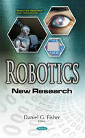 Daniel G Fisher - Robotics: New Research (Robotics Research and Technology) - 9781634859677 - V9781634859677