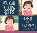 Miller, Connie Colwell - You Can Follow the Rules: Cheat or Play Fair? (Making Good Choices) - 9781681524764 - V9781681524764