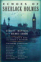King, Laurie R., Klinger, Leslie S. - Echoes of Sherlock Holmes: Stories Inspired by the Holmes Canon - 9781681772257 - V9781681772257
