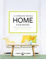 Hammersley, Toni - The Complete Book of Clean: Tips & Techniques for Your Home - 9781681881744 - V9781681881744