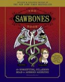 Sydnee McElroy, Justin McElroy - Sawbones Book: The Hilarious, Horrifying Road to Modern Medicine: Paperback Revised and Updated for 2020 NY Times Best Seller Medicine and Science Sawbones Podcast - 9781681886510 - V9781681886510