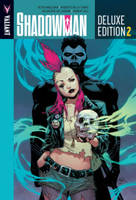 Milligan, Peter - Shadowman Deluxe Edition Book 2 - 9781682151075 - V9781682151075