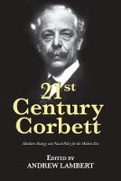 - 21st Century Corbett: Maritime Strategy and Naval Policy for the Modern Era (21st Century Foundations) - 9781682471685 - V9781682471685