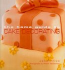 Price, Jane - Home Guide to Cake Decorating - 9781740453677 - V9781740453677