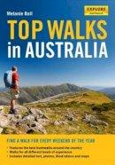 Ball, Melanie - Top Walks in Australia - 9781741174830 - V9781741174830