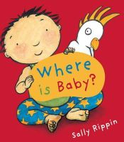 Rippin, Sally - Where is Baby? - 9781741753868 - V9781741753868