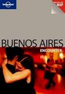 Bridget Gleeson - Lonely Planet Buenos Aires Encounter - 9781741798258 - V9781741798258