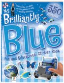 - My Brilliantly Blue Fun And Educational Sticker Book - 9781741849998 - KRS0029773