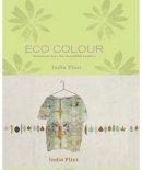 India Flint - Eco Colour - 9781741960792 - V9781741960792
