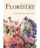 Rosemary Batho, Judi Kay, Bernice Waugh - Beginner's Guide to Floristry - 9781741961881 - V9781741961881