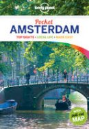 Karla Zimmerman - Lonely Planet Pocket Amsterdam (Full Color Travel Guide) - 9781742200545 - V9781742200545
