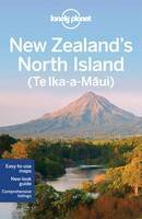 Lonely Planet, Atkinson, Brett, Bennett, Sarah, Rawlings-Way, Charles, Slater, Lee - Lonely Planet New Zealand's North Island (Travel Guide) - 9781742207902 - V9781742207902