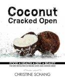 Schang, Christine - Coconut Cracked Open - 9781742574271 - V9781742574271