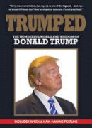New Holland Publishers (UK) Ltd. - Trumped: The Wonderful World and Wisdom of Donald Trump - 9781742578965 - V9781742578965