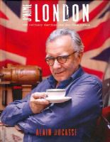 Alain Ducasse - J'aime London: 100 Culinary Destinations for Food Lovers - 9781742707464 - 9781742707464
