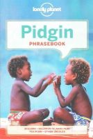 Lonely Planet - Lonely Planet Pidgin Phrasebook & Dictionary - 9781743211892 - V9781743211892