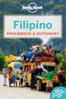Lonely Planet - Lonely Planet Filipino (Tagalog) Phrasebook & Dictionary (Lonely Planet Phrasebooks) - 9781743211946 - V9781743211946
