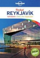 Lonely Planet, Averbuck, Alexis - Lonely Planet Pocket Reykjavik (Travel Guide) - 9781743219959 - V9781743219959
