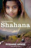 Hawke, Rosanne - Shahana: Through My Eyes - 9781743312469 - V9781743312469