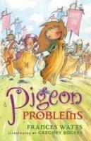 Watts, Frances - Pigeon Problems (Sword Girl) - 9781743313220 - V9781743313220