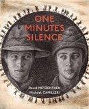 Metzenthen, David - One Minute's Silence - 9781743316245 - V9781743316245