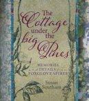 Southam, Susan - The Cottage Under the Big Pines - 9781743363188 - V9781743363188