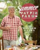 Evans, Matthew - Summer on Fat Pig Farm - 9781743365809 - V9781743365809