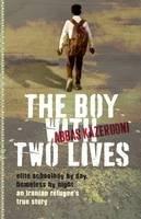 Kazerooni, Abbas - The Boy with Two Lives - 9781743366899 - V9781743366899