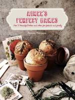 Aimee Twigger - Aimee's Perfect Bakes: Over 50 Beautiful Bakes and Cakes for Friends and Family - 9781743367421 - V9781743367421