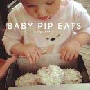 Harper, Aime - Baby Pip Eats - 9781743368527 - V9781743368527