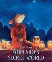 Hurst, Elise - Adelaide's Secret World - 9781743369425 - V9781743369425