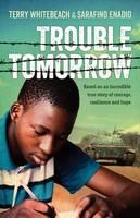 Whitebeach, Terry - Trouble Tomorrow - 9781743369470 - V9781743369470
