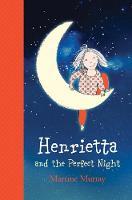 Murray, Martine - Henrietta and the Perfect Night (The Henrietta Series) - 9781743369661 - V9781743369661