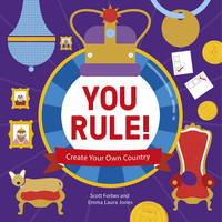 Lonely Planet Kids - You Rule!: A Practical Guide to Creating Your Own Kingdom (Lonely Planet Kids) - 9781743607831 - V9781743607831