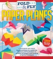 Hinkler - Fold and Fly Paper Planes - 9781743631225 - V9781743631225