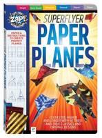 - ZAP SUPER FLYER PAPER PLANES - 9781743634561 - V9781743634561