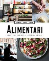 Malcolm, Linda, Jones, Paul - Alimentari: Salads + Other Classics from a Little Deli that Grew - 9781743791295 - V9781743791295