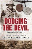 Martindale, George - Dodging the Devil - 9781743792155 - V9781743792155