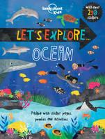 Lonely Planet Kids - Let's Explore... Ocean - 9781760340407 - V9781760340407