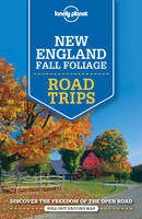 Lonely Planet, Balfour, Amy C, Clark, Gregor, Friary, Ned, Hardy, Paula, Sieg, Caroline, Vorhees, Mara - Lonely Planet New England Fall Foliage Road Trips (Travel Guide) - 9781760340483 - V9781760340483