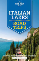 Lonely Planet - Lonely Planet Italian Lakes Road Trips (Travel Guide) - 9781760340537 - V9781760340537