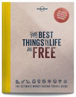 Lonely Planet - The Best Things in Life are Free - 9781760340629 - V9781760340629
