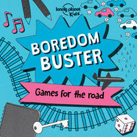 Lonely Planet Kids, Baxter, Nicola - Boredom Buster (Lonely Planet Kids) - 9781760341053 - KTG0020150