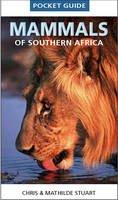 Stuart, Chris; Stuart, Mathilde - Pocket Guide Mammals of Southern Africa - 9781770078611 - V9781770078611