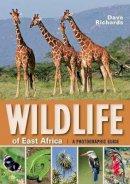 Richards, Dave - Wildlife of East Africa - 9781770078918 - V9781770078918